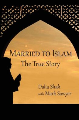 Married to Islam: The True Story