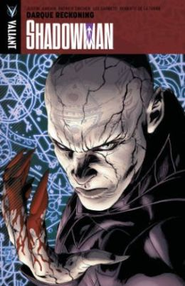 Shadowman, Volume 2: Darque Reckoning