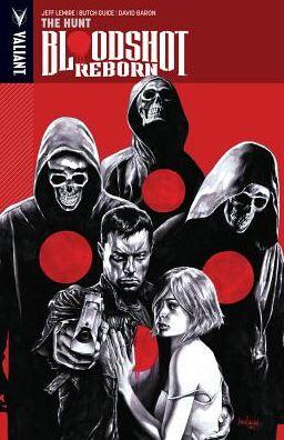 Bloodshot Reborn, Volume 2: The Hunt