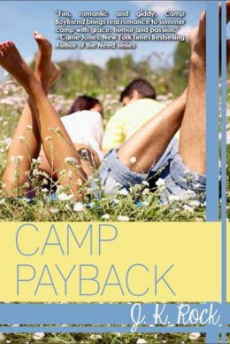 Camp Payback (Camp Boyfriend Series #2)
