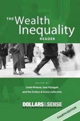 The Wealth Inequality Reader: 4th Edition
