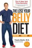 Book Cover Image. Title: The Lose Your Belly Diet:  Change Your Gut, Change Your Life, Author: Travis Stork
