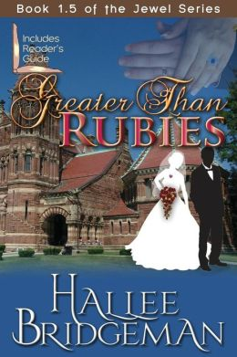 Greater Than Rubies: Novella Inspired by the Jewel Series