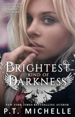 Brightest Kind of Darkness, YA paranormal romance (Brightest Kind of Darkness series, Book 1)