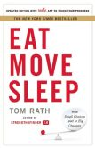 Book Cover Image. Title: Eat Move Sleep:  How Small Choices Lead to Big Changes, Author: Tom Rath