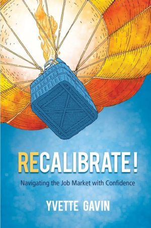 Recalibrate! Navigating the Job Market with Confidence