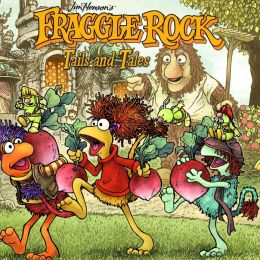 Fraggle Rock Volume 2: Tails and Tales