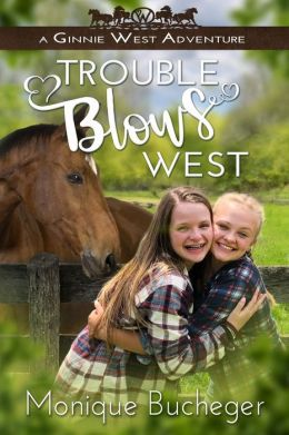 Trouble Blows West: A Ginnie West Adventure