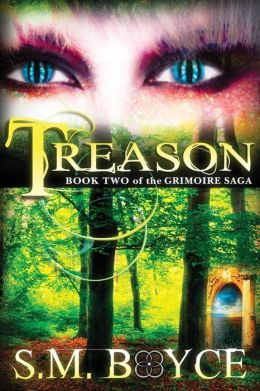 Treason: Book Two of the Grimoire Saga