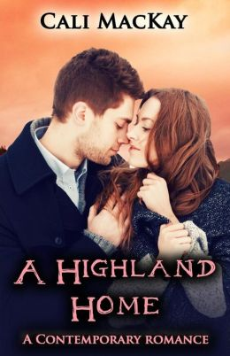 A Highland Home: A Contemporary Highland Romance (the Search)