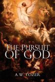 Book Cover Image. Title: The Pursuit of God, Author: A. W. Tozer