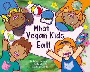 What Vegan Kids Eat