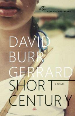 Short Century: A Novel
