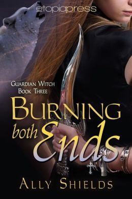 Burning Both Ends