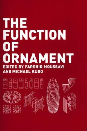 The Function of Ornament: Second Printing