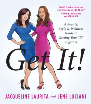 Get It!: The Busy Girl's Guide to Getting Your
