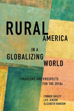 Rural America in a Globalizing World: Problems and Prospects for the 2010's