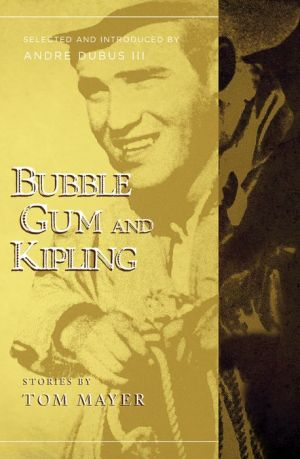 Bubblegum and Kipling: Selected and Introduced by Andre Dubus III