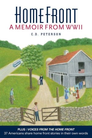 Home Front: A Memoir From World War II