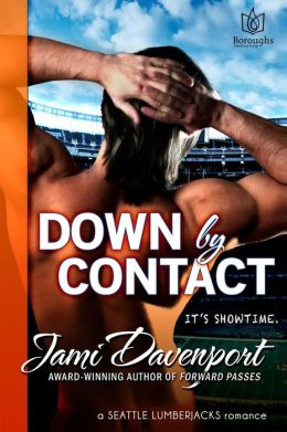 Down by Contact: A Seattle Lumberjacks Romance