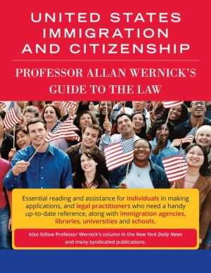Wernick's Guide to Citizenship and US Immigration