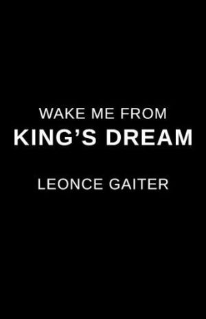 Wake Me From King's Dream