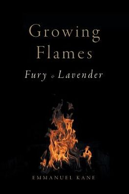 Growing Flames: Fury & Lavender