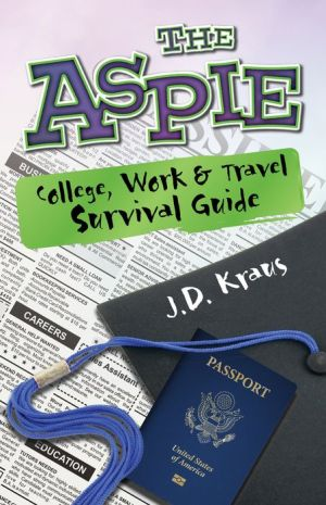 The Aspie College, Travel, and Work Survival Kit