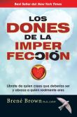 Book Cover Image. Title: Los dones de la imperfecci�n (The Gifts of Imperfection), Author: Brene Brown