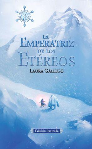 La emperatriz de los etereos (Edicion ilustrada)