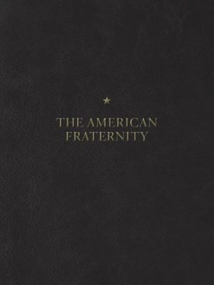 Book The American Fraternity: An Illustrated Ritual Manual
