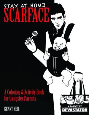 Stay at Home Scarface: Raising Your Baby Like a Boss