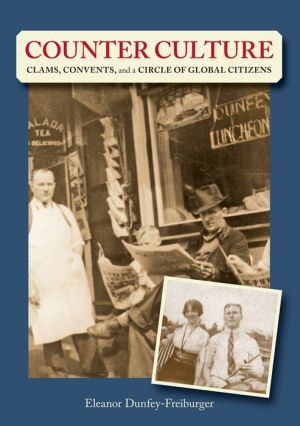 Book Counter Culture: Clams, Convents and a Circle of Global Citizens