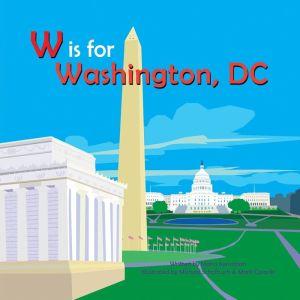 W is for Washington, DC