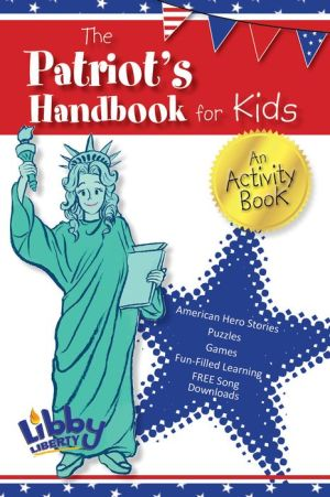Patriot's Handbook for Kids: An Activity Book