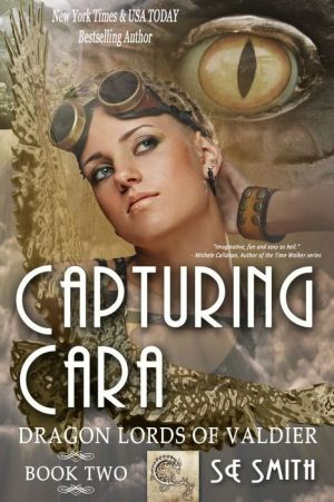 Capturing Cara: Dragon Lords of Valdier