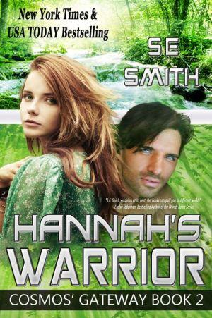 Hannah's Warrior: Cosmos' Gateway