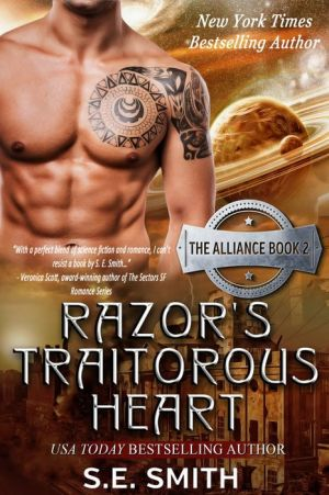 Razor's Traitorous Heart: The Alliance