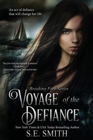 Voyage of the Defiance: Breaking Free