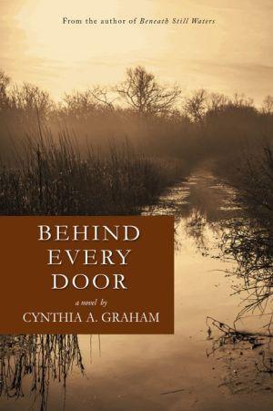 Behind Every Door: A Novel