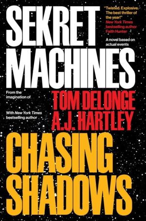 Sekret Machines: Book 1: Chasing Shadows