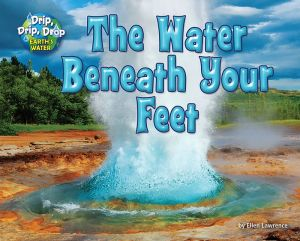 The Water Beneath Your Feet