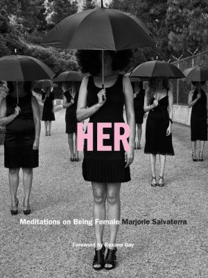 Her: Meditations on Being Female
