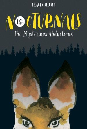 The Nocturnals Mysterious Abductions