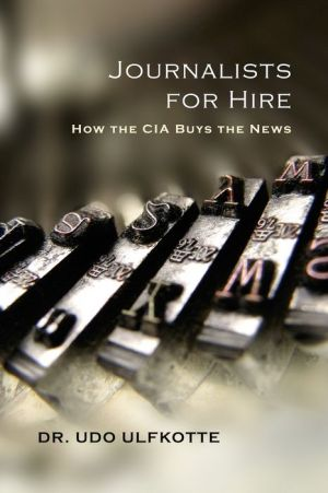 Book Journalists for Hire: How the CIA Buys the News