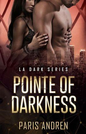 Pointe Of Darkness