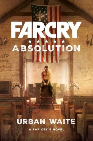 Far Cry 5 - Far Cry Absolution
