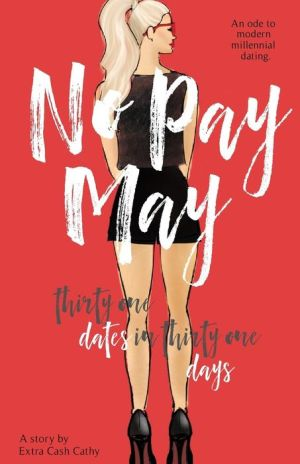 No Pay May: Thirty One Dates in Thirty One Days