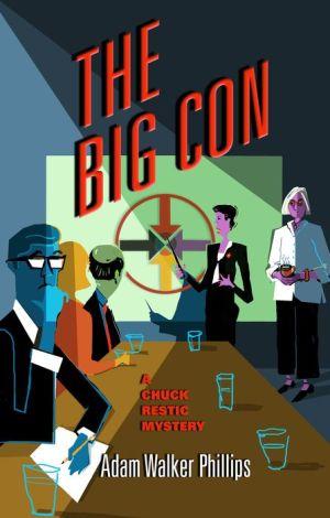 The Big Con: A Chuck Restic Mystery