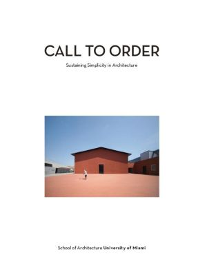 Call to Order: Sustaining Simplicity in Architecture